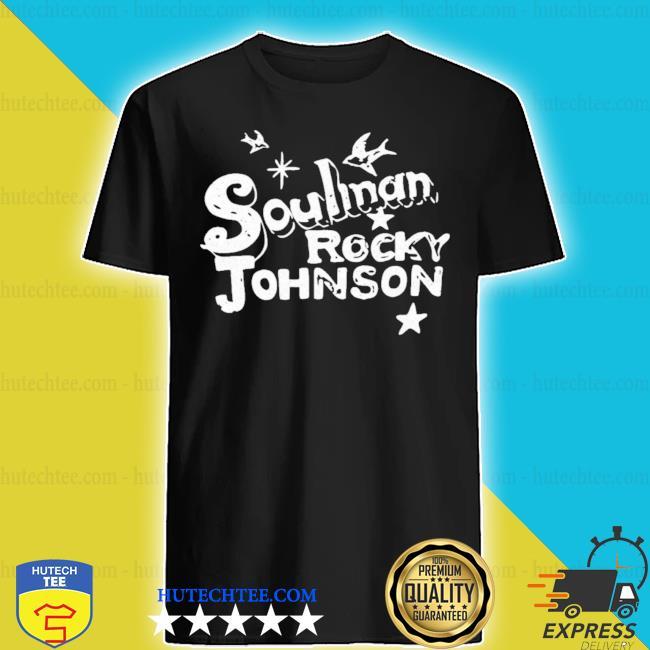 Dwayne johnson soulman rocky johnson shirt