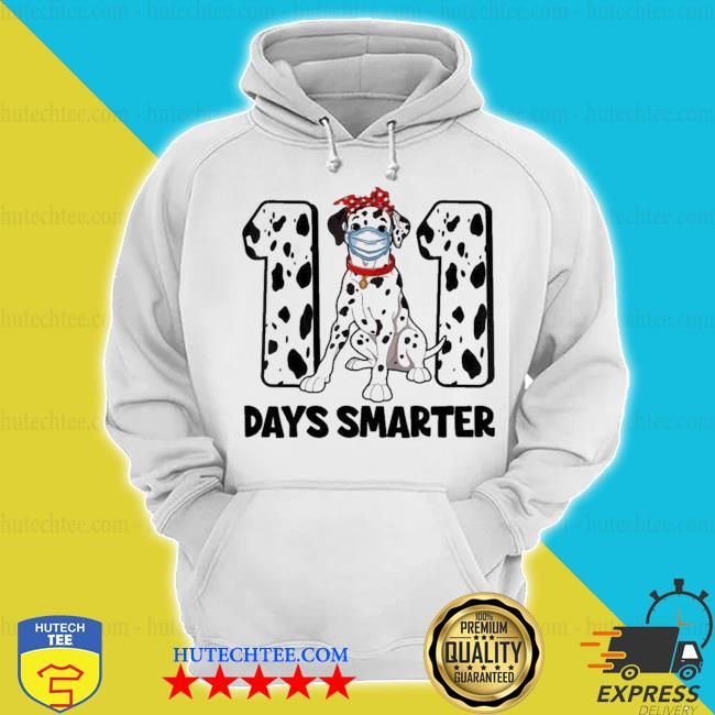 101 days smarter dalmatian dog 100th day new 2021 s hoodie