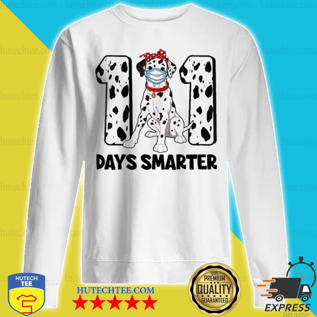 101 days smarter dalmatian dog 100th day new 2021 s sweatshirt