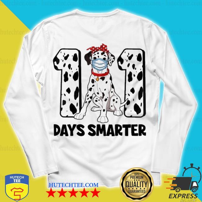 101 days smarter dalmatian dog 100th day new 2021 s unisex longsleeve
