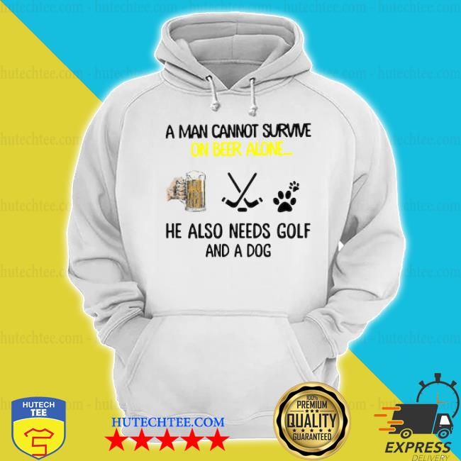 A man cannot survive on beer alone he also needs hockey and a dog paw s hoodie