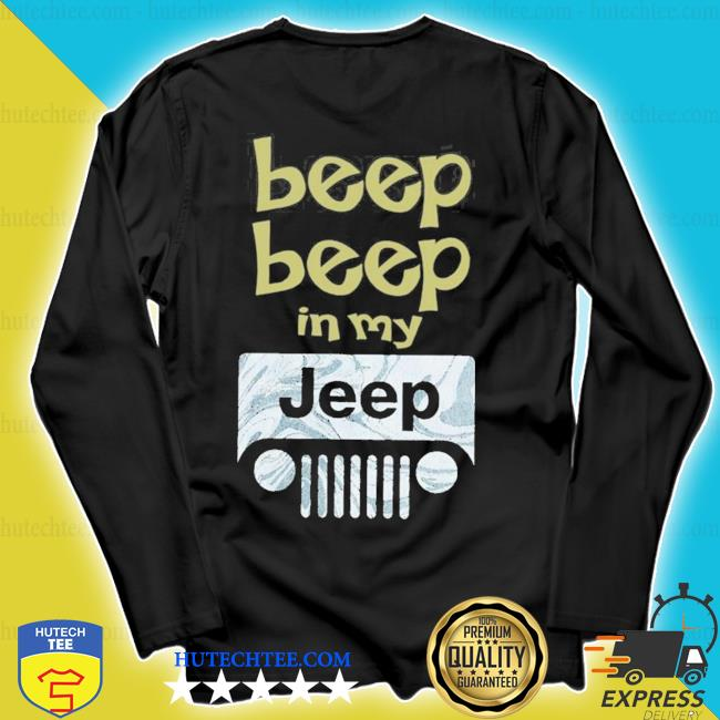 Beep beep in my jeep new 2021 s longsleeve