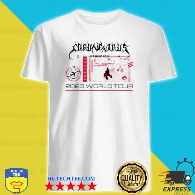 Coronavirus covid 19 virus 2020 world tour shirt