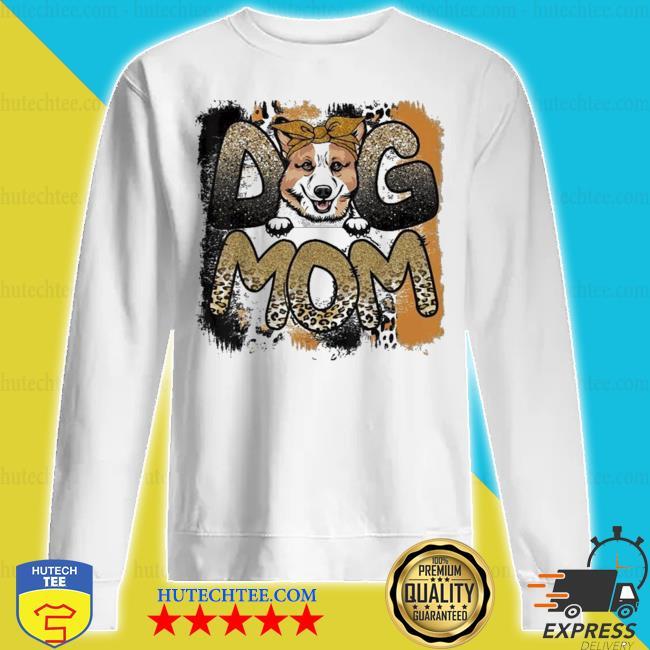 Cute corgI dog mom mother's day new 2021 s sweatshirt