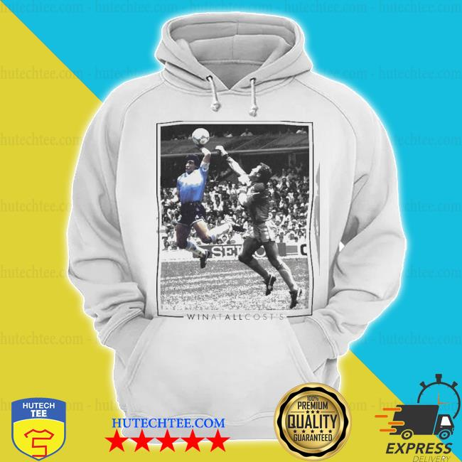 Diego maradona win at all cost s hoodie