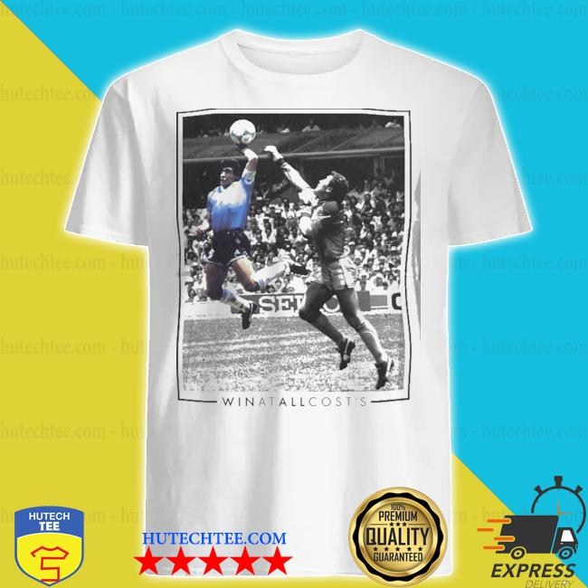 Diego maradona win at all cost shirt