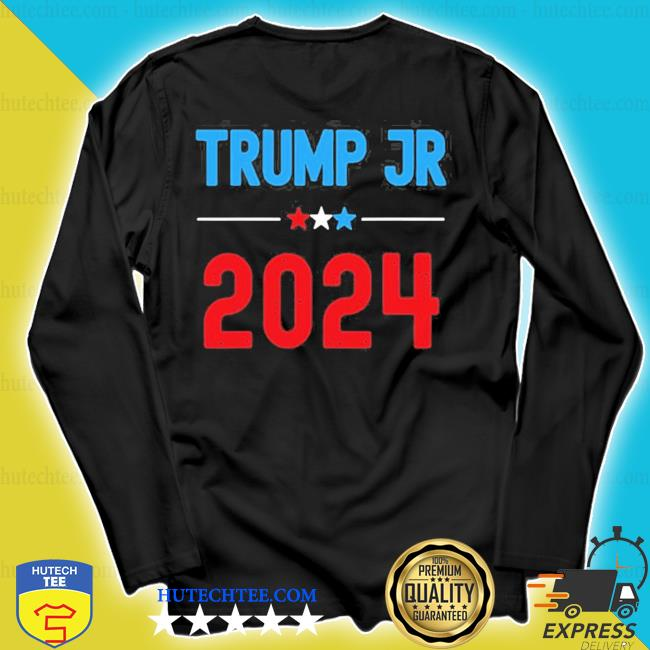 Donald Trump jr for president 2024 new 2021 s longsleeve