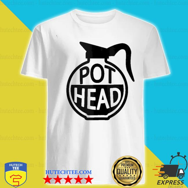 Funny coffee pothead caffeine addict pot head gifts shirt