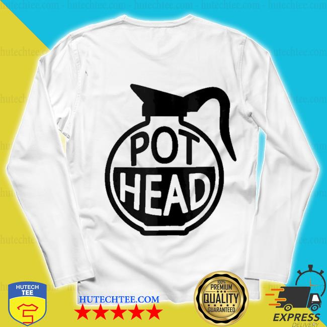 Funny coffee pothead caffeine addict pot head gifts s unisex longsleeve