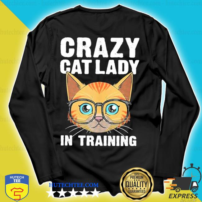 Funny crazy cat lady girls cool cat new 2021 s longsleeve