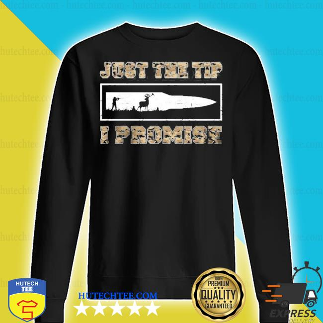 Just the tip I promise new 2021 s sweater