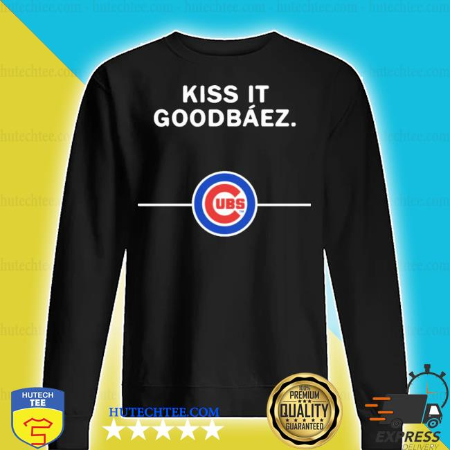 Kiss it good baez Chicago Cubs new 2021 s sweater