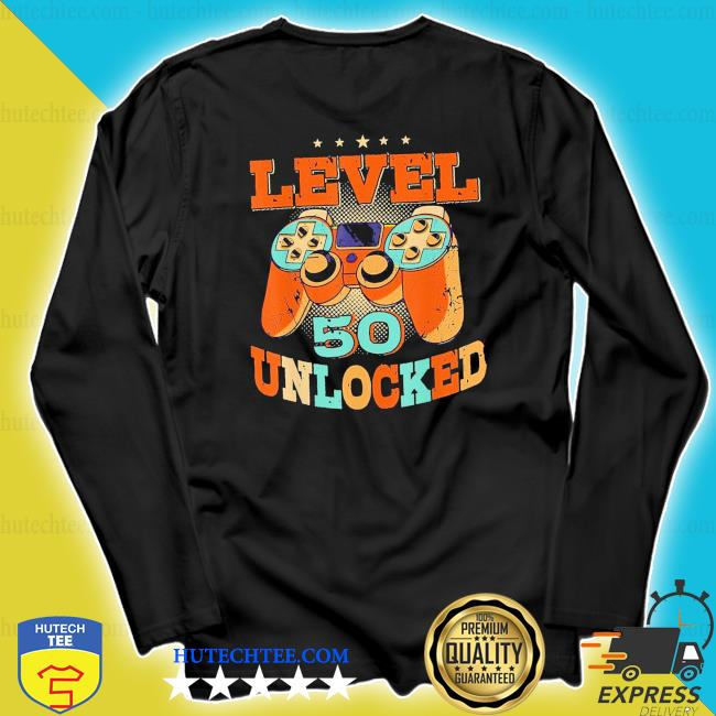 Level 50 unlocked video game 50 years old 50th birthday new 2021 s longsleeve