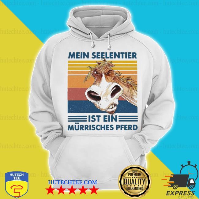 Mein seelentier ist ein murrisches pferd nrw 2021 s hoodie