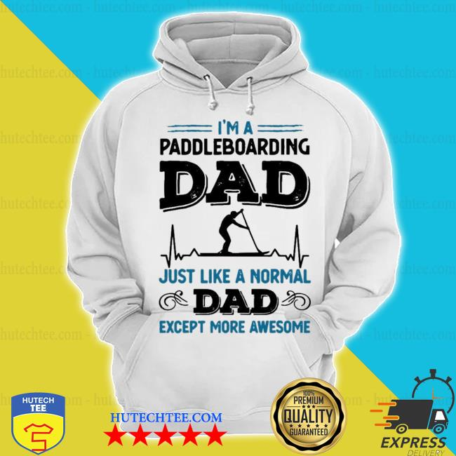 Mens awesome paddleboarding dad paddle boarding new 2021 s hoodie