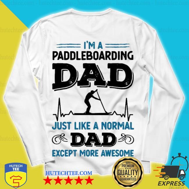 Mens awesome paddleboarding dad paddle boarding new 2021 s unisex longsleeve