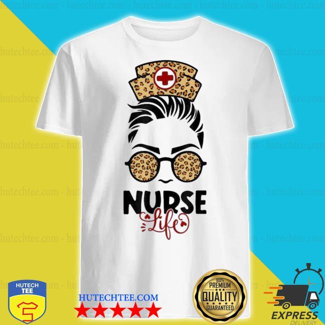 Messy hair girl nurse life leopard print sunglasses new 2021 shirt