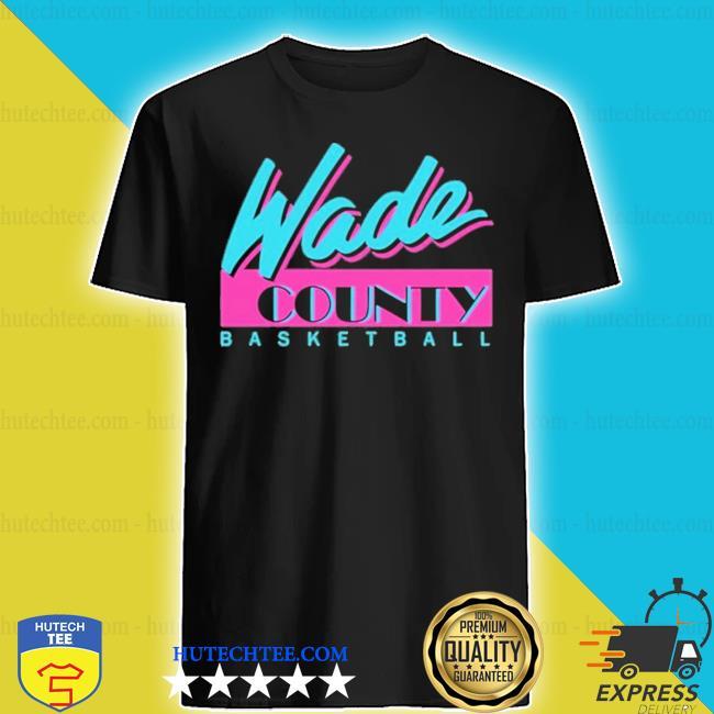 MiamI heat d wade county new 2021 s shirt