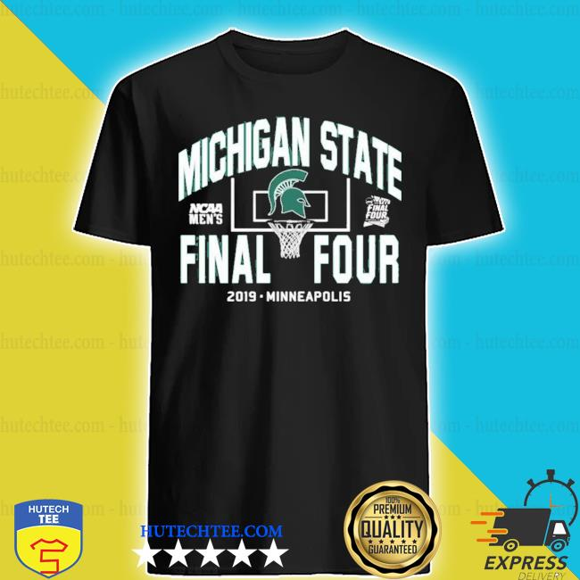 Michigan state spartans final four 2019 new 2021 s shirt