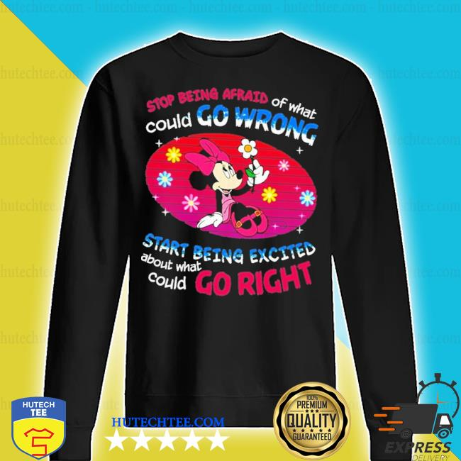 Mickey stop being afraid of what could go wrong new 2021 s sweater