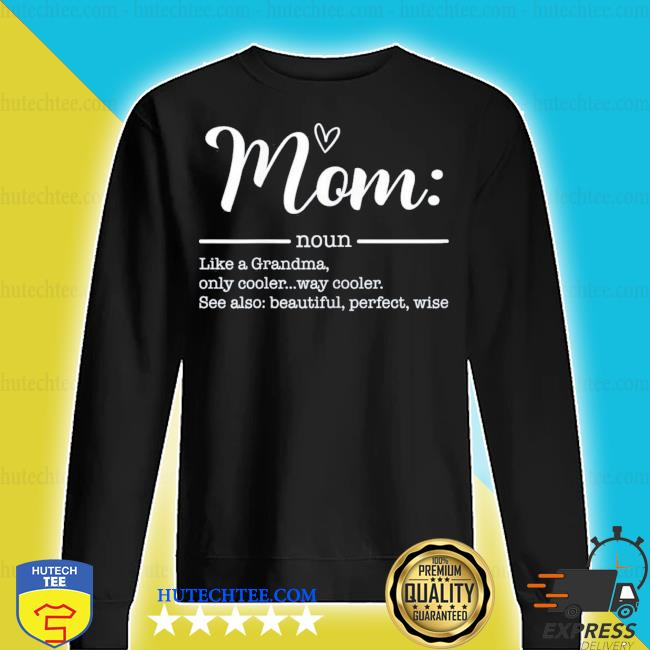 Mom Definition TShirt Mothers Day cool new 2021 s sweater
