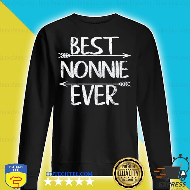 Mother's Day Funny Grandma Gift Best Nonnie Ever new 2021 s sweater