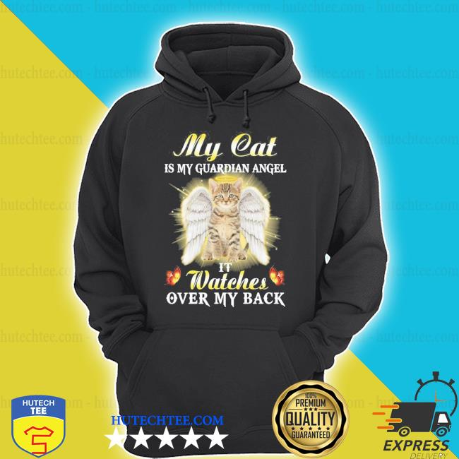 My cat is my guardian angel it watches over my back new 2021 shirt