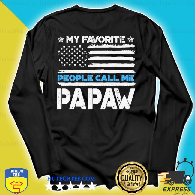 My favorite people call me papa fathers day new 2021 s longsleeve