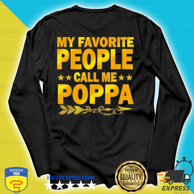 My favorite people call me poppa mother day new 2021 s longsleeve