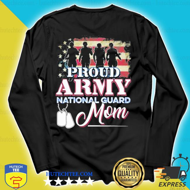 National guard mom proud army national guard new 2021 s longsleeve