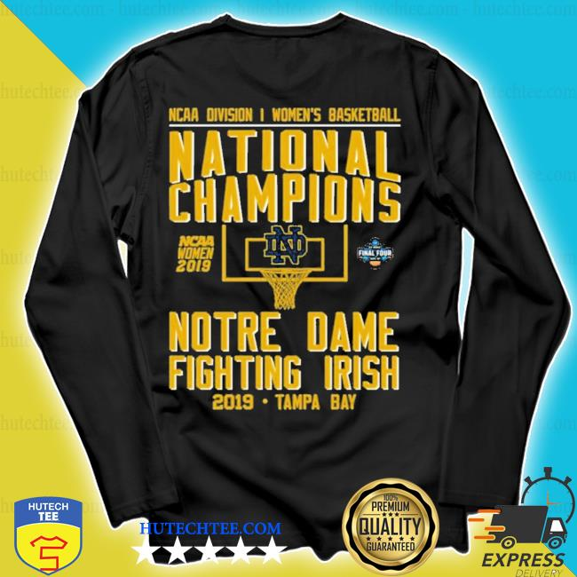 Ncaa women's basketball national 2019 champions notre dame tampa bay new 2021 s longsleeve