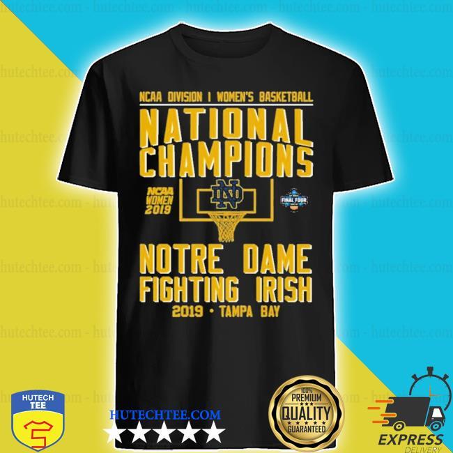 Ncaa women's basketball national 2019 champions notre dame tampa bay new 2021 s shirt