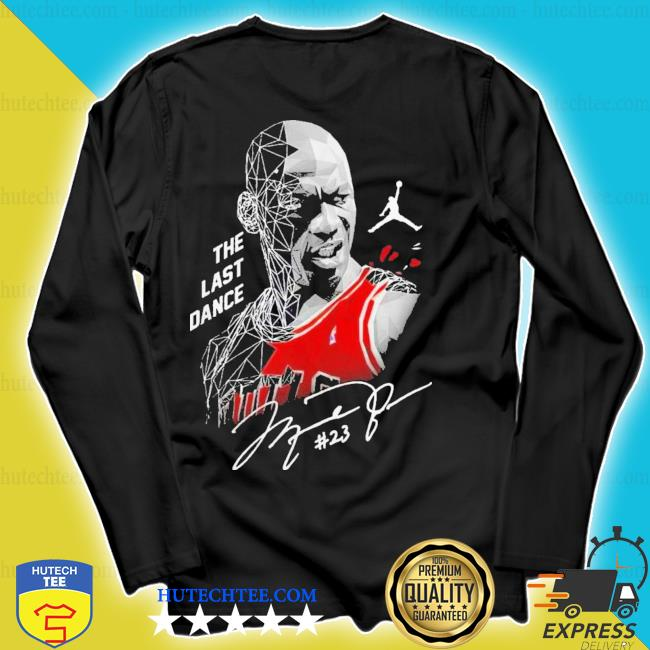 Nice michael Jordan the last dance signature s longsleeve