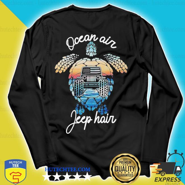 Ocean air jeep hair new 2021 s longsleeve