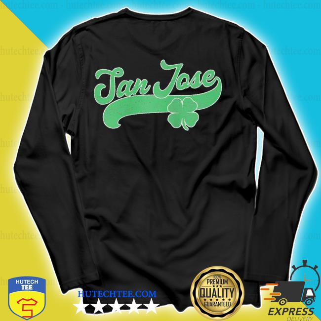 San jose shamrock st. patrick's day saint paddy's irish s longsleeve
