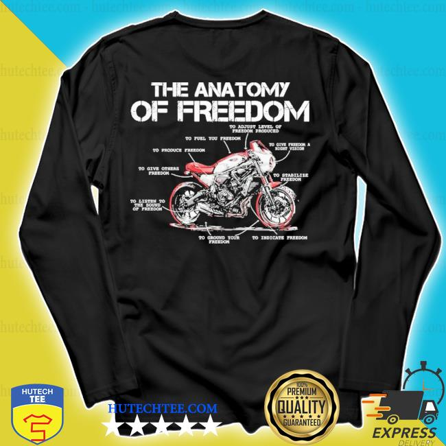 The anatomy of freedom new 2021 s longsleeve