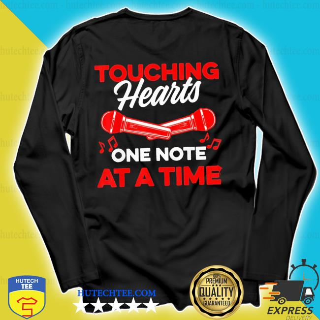 Touching hearts one note at a time for music teacher new 2021 s longsleeve