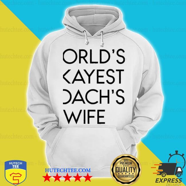 Worlds Okayest Coachs Wife nwe 2021 Shirt hoodie