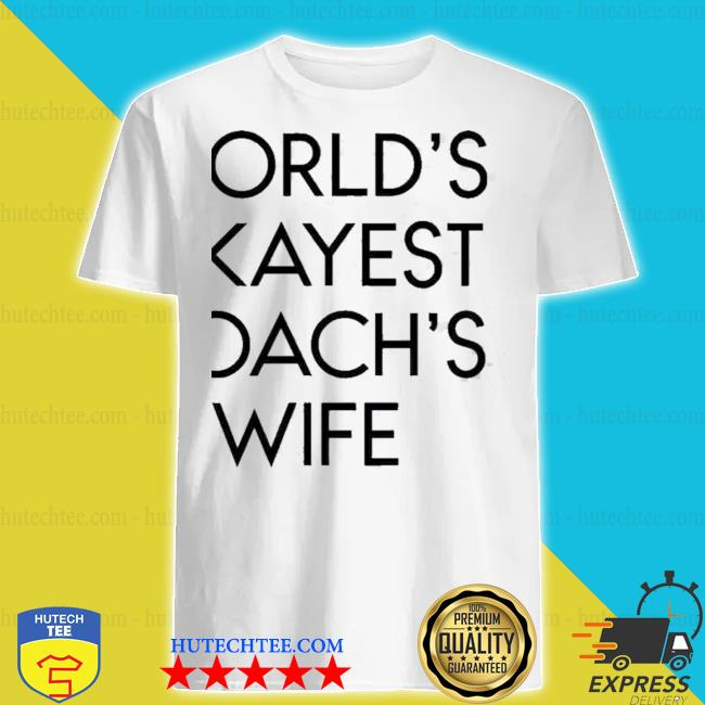 Worlds Okayest Coachs Wife nwe 2021 Shirt