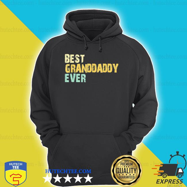Best granddaddy ever vintage retro father's day shirt