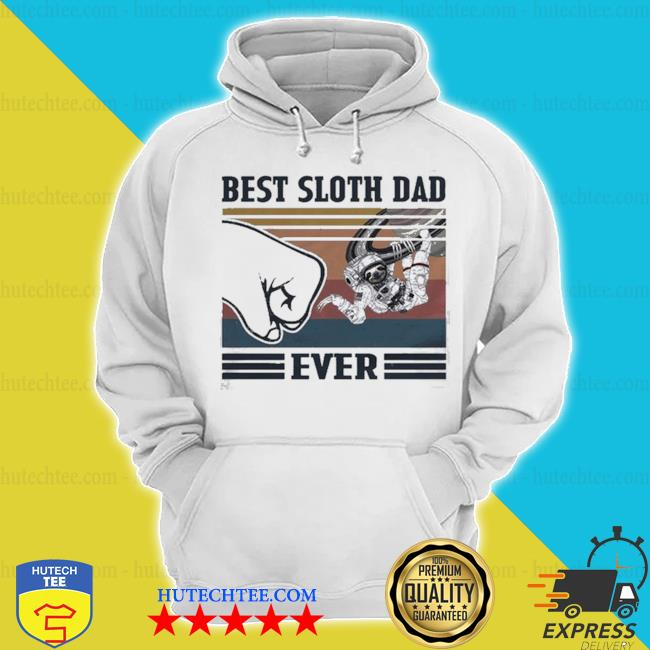 Best space sloth dad ever s hoodie