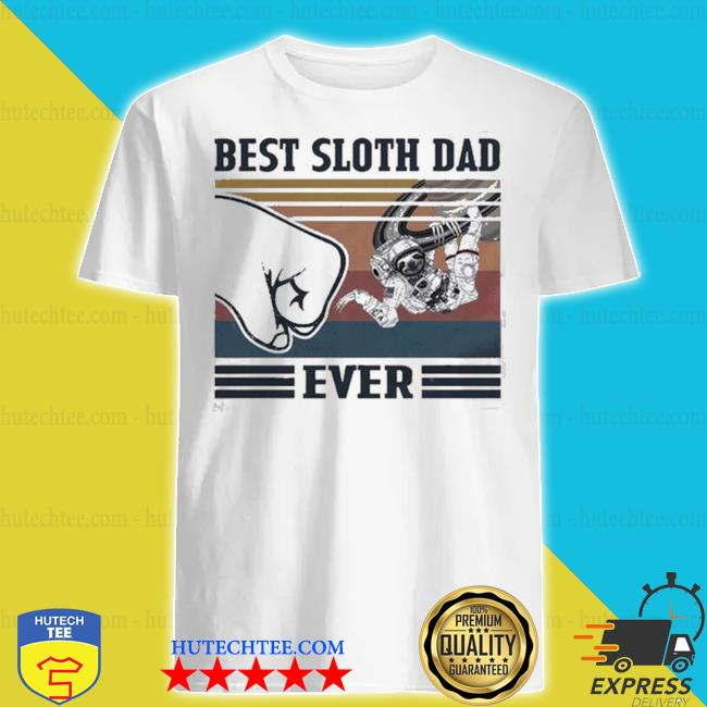Best space sloth dad ever shirt