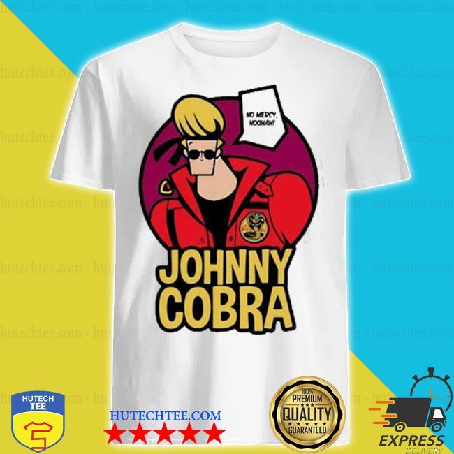 Cobra kaI johnny Cobra no mercy hoohah shirt