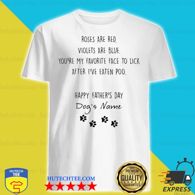 Happy fathers day dogs name custom shirt