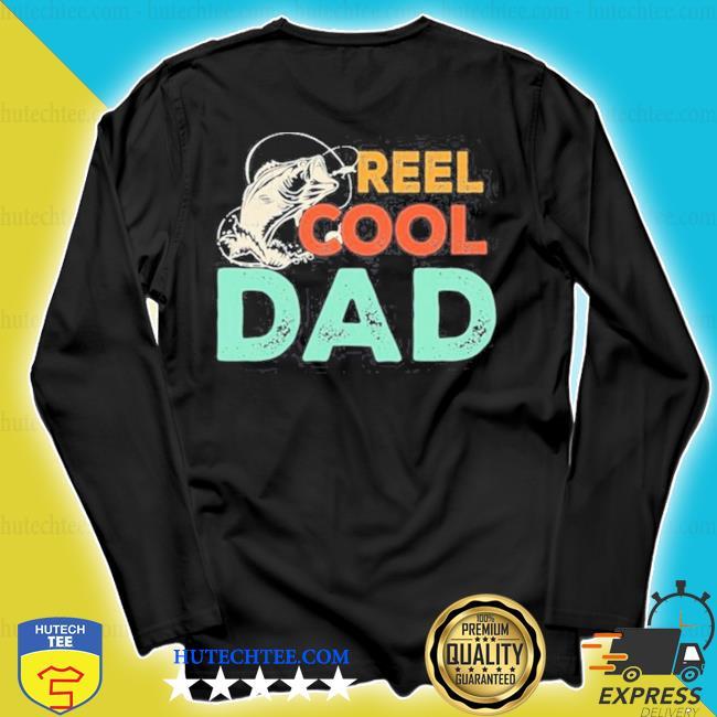 Reel cool dad fishing s longsleeve