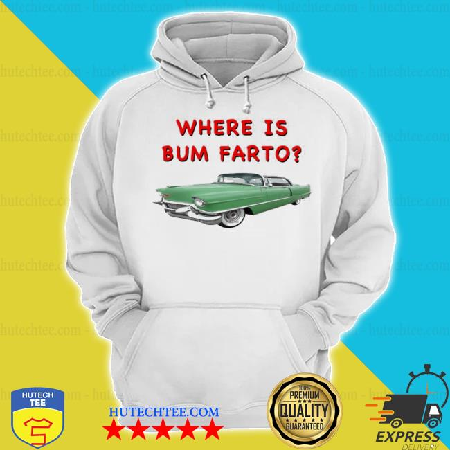 Where is bum farto new 2021 s hoodie