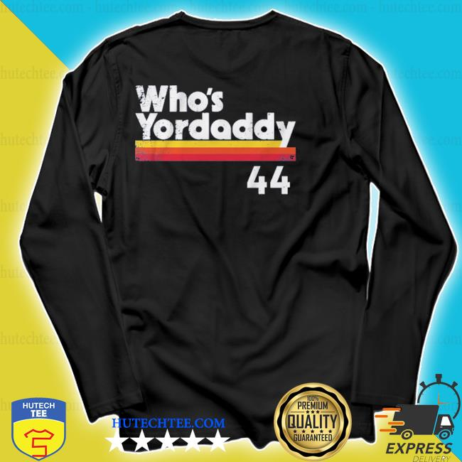 Who's your daddy 44 s longsleeve