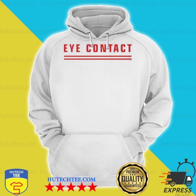 Eye contact tits s hoodie