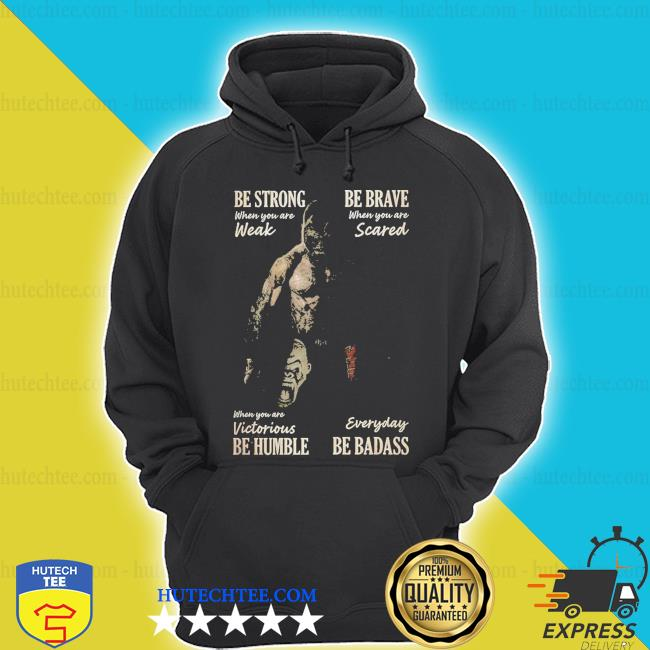 Be strong boxing be brave when you are weak scared s hoodie