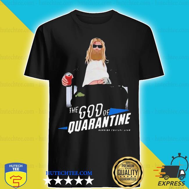 Hot fat Thor god of beer quarantined shirt